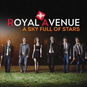 Royal Avenue - Sky Full Of Stars